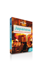Japanese Phrasebook : Lonely Planet Phrasebook & Dictionary - Lonely Planet