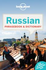Russian Phrasebook : Lonely Planet Phrasebook & Dictionary - Lonely Planet
