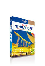 Singapore : Lonely Planet Pocket Travel Guide - Lonely Planet