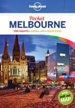 Melbourne : Lonely Planet Pocket Travel Guide : 3rd Edition - Lonely Planet