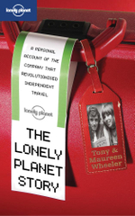 The Lonely Planet Story : Lonely Planet Travel Literature Series