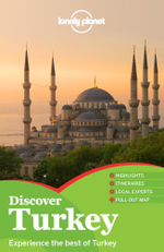 Discover Turkey : Lonely Planet Travel Guide : 1st Edition - Lonely Planet