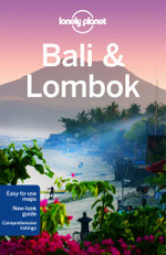 Bali and Lombok : Lonely Planet Travel Guide - Lonely Planet