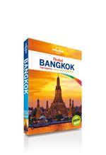 Bangkok : Lonely Planet Pocket Travel Guide - Lonely Planet