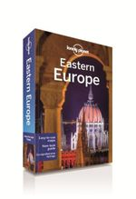 Eastern Europe : Lonely Planet Travel Guide - Lonely Planet