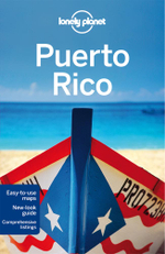 Puerto Rico : Lonely Planet Travel Guide : 6th Edition - Lonely Planet