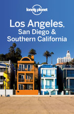 Lonely Planet Los Angeles & Southern California - Lonely Planet