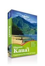 Discover Kauai : Lonely Planet Travel Guide - Lonely Planet