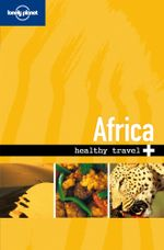 Lonely Planet Healthy Travel - Africa - Lonely Planet