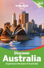 Discover Australia : Lonely Planet Travel Guide : 3rd Edition - Lonely Planet