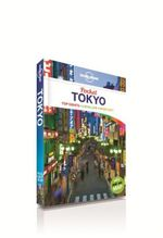 Tokyo : Lonely Planet Pocket Travel Guide : 4th Edition - Lonely Planet