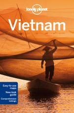 Vietnam : Lonely Planet Travel Guide : 12th Edition - Lonely Planet