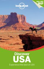 Discover USA : Lonely Planet Travel Guide : 2nd Edition - Lonely Planet