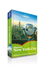 Discover New York City : Lonely Planet Travel Guide : 2nd Edition - Lonely Planet
