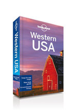 Western USA : Lonely Planet Travel Guide - Lonely Planet