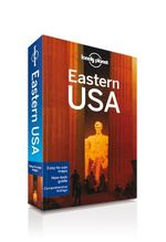 Eastern USA : Lonely Planet Travel Guide - Lonely Planet