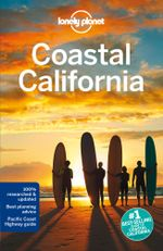 Coastal California : Lonely Planet Travel Guide : 5th Edition - Lonely Planet