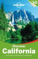 Discover California : Lonely Planet Travel Guide : 3rd Edition - Lonely Planet