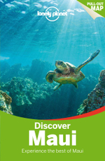 Discover Maui : Lonely Planet Travel Guide : 2nd Edition - Lonely Planet