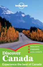 Lonely Planet Discover Canada - Lonely Planet
