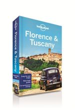 Florence & Tuscany : Lonely Planet Travel Guide : 8th Edition - Lonely Planet