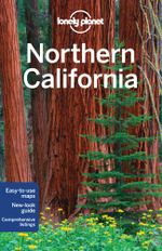 Northern California : Lonely Planet Travel Guide : 2nd Edition - Lonely Planet