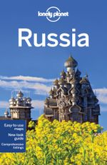 Russia : Lonely Planet Travel Guide : 7th Edition - Lonely Planet