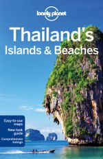 Thailand's Islands & Beaches : Lonely Planet Travel Guide : 9th Edition - Lonely Planet