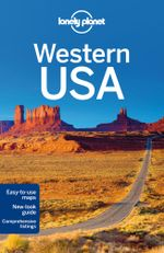 Western USA : Lonely Planet Travel Guide : 2nd Edition - Lonely Planet