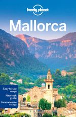 Mallorca : Lonely Planet Travel Guide : 3rd Edition - Lonely Planet