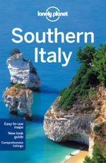 Southern Italy : Lonely Planet Travel Guide : 2nd Edition - Lonely Planet