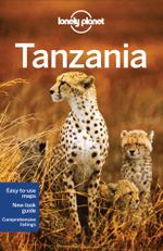 Tanzania : Lonely Planet Travel Guide : 6th Edition - Lonely Planet