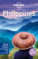 Lonely Planet Philippines : Lonely Planet Philippines - Lonely Planet