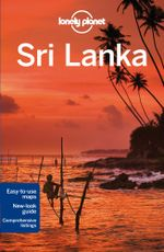 Sri Lanka : Lonely Planet Travel Guide : 13th Edition - Lonely Planet