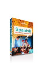 Spanish Phrasebook : Lonely Planet Phrasebook & Dictionary - Lonely Planet