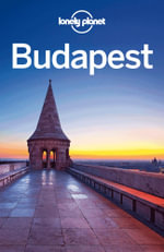 Lonely Planet Budapest : Travel Guide - Lonely Planet