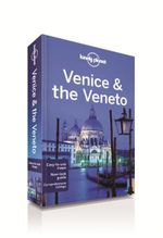 Venice & the Veneto : Lonely Planet Travel Guide : 8th Edition - Lonely Planet