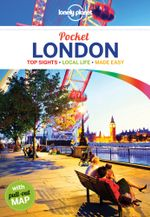 Pocket London : Lonely Planet Pocket Travel Guide : 4th Edition - Lonely Planet