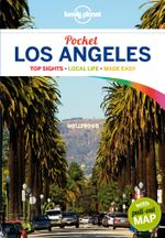 Los Angeles : Lonely Planet Pocket Travel Guide : 4th Edition - Lonely Planet