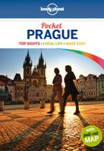 Prague : Lonely Planet Pocket Travel Guide : 4th Edition - Lonely Planet