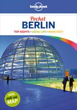 Berlin : Lonely Planet Pocket Travel Guide : 4th Edition - Lonely Planet