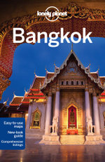 Bangkok : Lonely Planet Travel Guide : 11th Edition - Lonely Planet