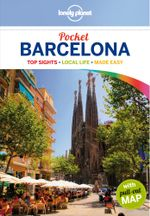 Barcelona : Lonely Planet Pocket Travel Guide : 4th Edition - Lonely Planet
