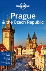 Prague & the Czech Republic : Lonely Planet Travel Guide : 11th Edition - Lonely Planet