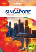 Singapore : Lonely Planet Pocket Travel Guide : 4th Edition - Lonely Planet