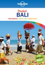 Bali : Lonely Planet Pocket Travel Guide : 4th Edition - Lonely Planet