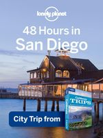 Lonely Planet 48 Hours in San Diego : City Trip from USA's Best Trips Travel Guide - Lonely Planet