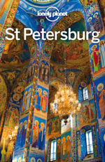 Lonely Planet St Petersburg - Lonely Planet