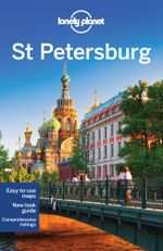 St Petersburg : Lonely Planet Travel Guide : 7th Edition - Lonely Planet