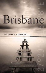 Brisbane - Matthew Condon